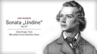 """Carl Reinecke Sonata """"Undine"""" Op.167"""