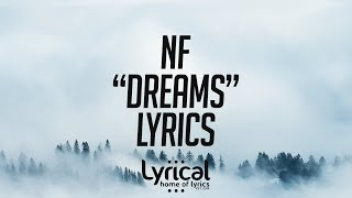 NF - Dreams Lyrics Video
