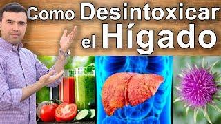 Como Desintoxicar El Hígado -  Limpia Tu Hígado De Forma Natural