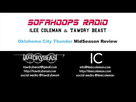 SOFAHOOPS RADIO Oklahoma City Thunder MidSeason Review