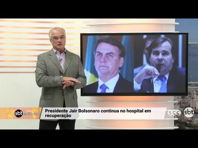 Presidente Jair Bolsonaro continua no hospital em recuperação