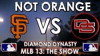 NOT ORANGE! - San Francisco Giants vs. The Dunbar Snackbars: MLB 13 The Show - Diamond Dynasty