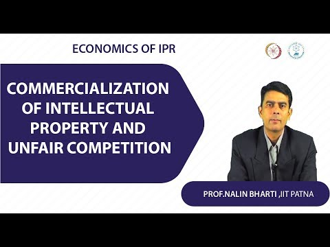 Lec 1  Commercialization of Intellectual Property and Unfair Competition