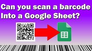 Can you scan a barcode into a Google Sheet? screenshot 4