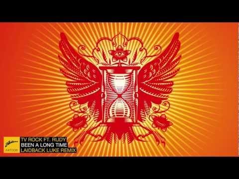 TV Rock ft. Rudy - Been A Long Time (Laidback Luke Remix)