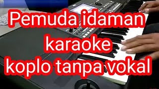Download Lagu pemuda idaman tarling koplo karaoke tanpa vokal - lagu cirebonan lama mp3