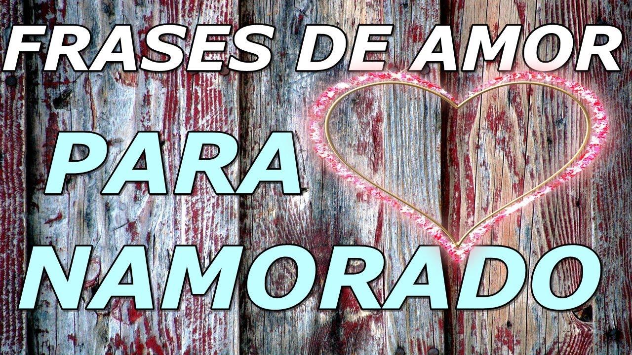 Mensagens E Frases De Amor: Frases De Amor Para Namorado - O Casal