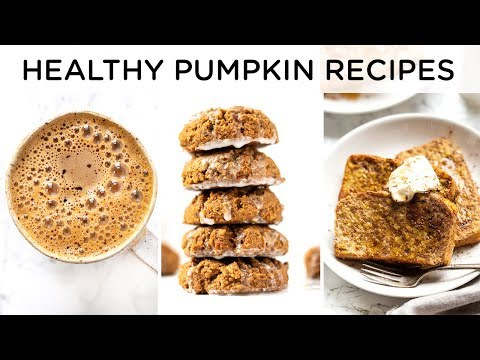 HEALTHY PUMPKIN RECIPES ‣‣ Quick & Easy Fall Recipes
