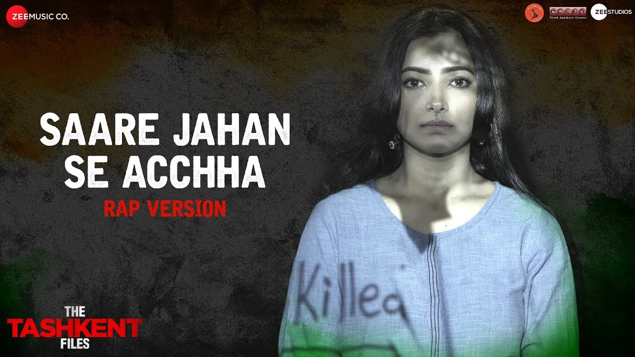 Saare Jahan Se Acchha - Rap Version | The Tashkent Files | Vivek Agnihotri
