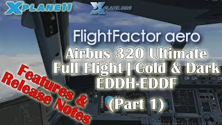 [X-plane 11] Flight Factor Airbus 320 Ultimate | Cold & Dark | Full Flight EDDH-EDDF (Part 1)