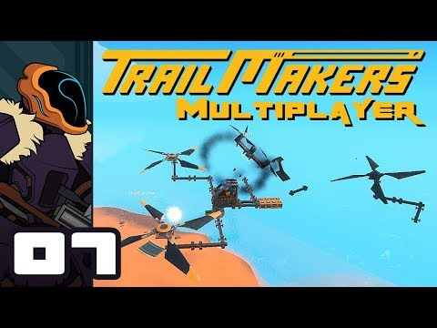 Let's Play Trailmakers Multiplayer - PC Gameplay Part 7 - Copter Combat!