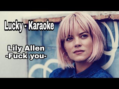 Lily Allen- Fuck you -Karaoke(Lucky-Karaoke)