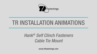 TR Hank® Self Clinch Fasteners - Cable Tie Mount