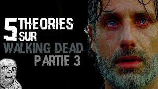 😲 5 THÉORIES SUR THE WALKING DEAD 3 (#67)