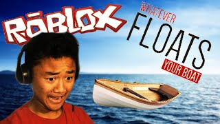 PUSH THE BOAT | ROBLOX: Whatever Floats Your Boat