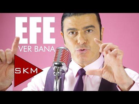 Efe - Ver Bana / Fethiye Çiftetellisi (Official Audio)
