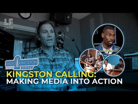 Radio Kingston Calling: Making Media Into Action