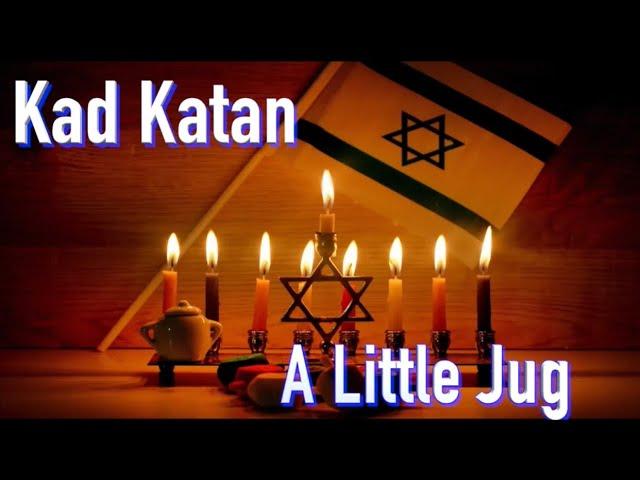 "Kad Katan |A Little Jug |Hanukkah Series ""Miracles"" Cantor Rev Misha Joy |Prayers of the Testaments"