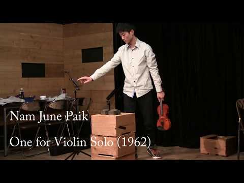 Nam June Paik- One for Violin Solo (1962)
