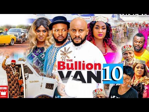 BULLION VAN SEASON 10 (Trending Movie) YUL EDOCHIE 2021 Latest Nigerian Nollywood Movie 720p