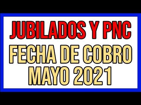 FECHA DE COBRO mayo 2021 de anses - JUBILADOS Y PENSIONADOS