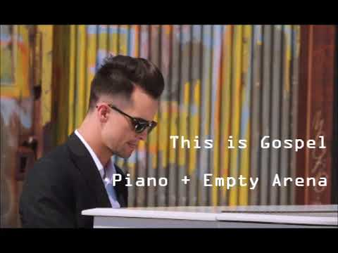 This Is Gospel (piano + empty arena) || Panic! At The Disco