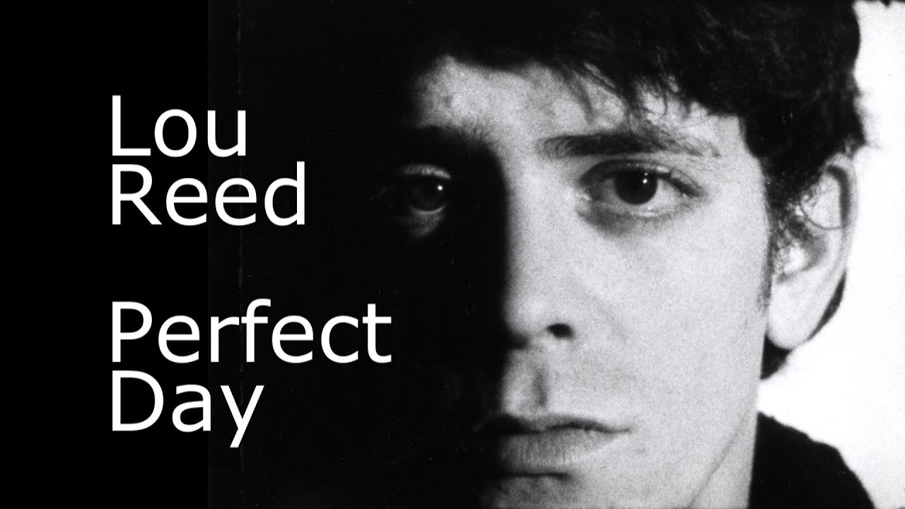 Perfect Day Lyrics