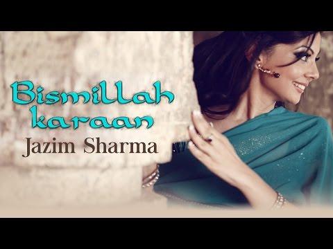 Bismillah Karaan | Acoustic Version | Jazim Sharma | Latest Punjabi Songs
