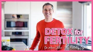 Detoxifying your hormones for fertility | Marc Sklar, The Fertility Expert