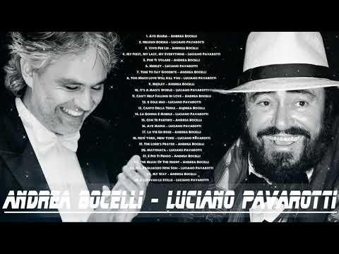Andrea Bocelli,Luciano Pavarotti Greatest Hits - Best Songs Of Andrea Bocelli, Luciano Pavarotti