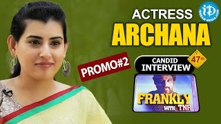 Actress Archana Exclusive Interview - Promo #2 || Frankly With TNR #47 || Talking Movies with iDream
