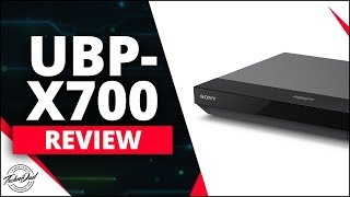 Sony UBP-X700 Review | Budget 4K Blu Ray Player