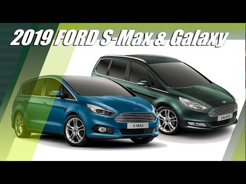 new-ford-galaxy-and-s-max-2019-updates-overview