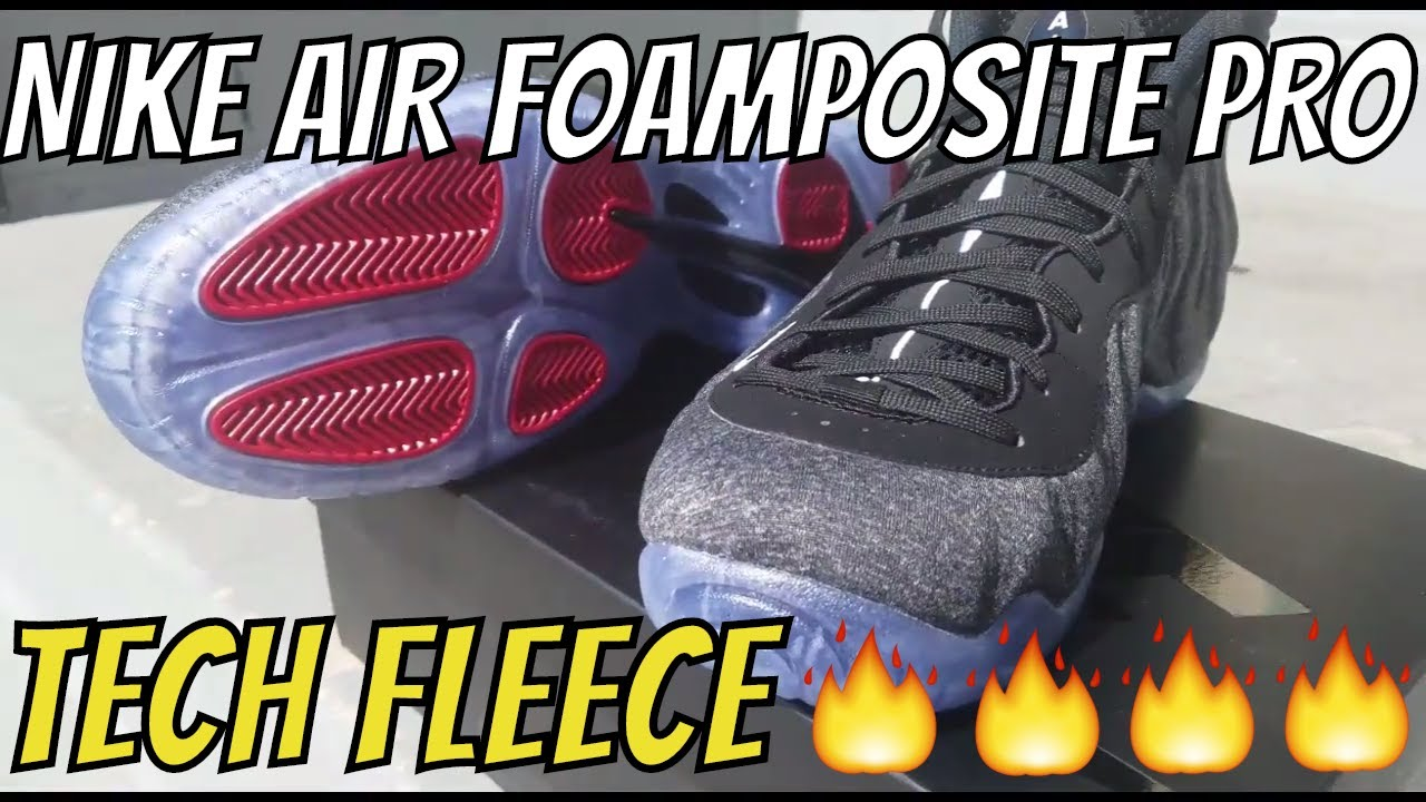 e45b8df647f3f0 NIKE AIR FOAMPOSITE PRO TECH FLEECE REVIEW (4K VIDEO) - YouTube