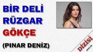 Gökçe Yücel Kimdir Bir Deli Rüzgar Oyuncuları Pınar Deniz Fox TV