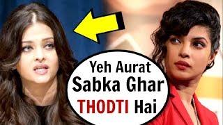 Aishwarya Rai HATES Priyanka Chopra For Being A Marriage DESTROYER?