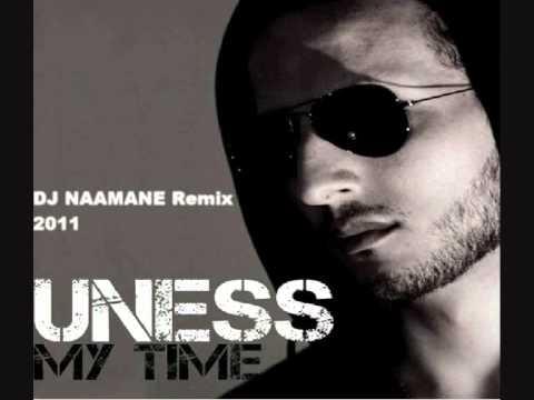 Uness My Time DJ NAAMANE Remix 2011