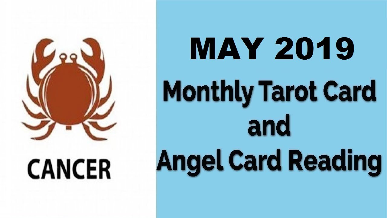 Cancer - May 2019 | Monthly Tarot Card & Angel Card Reading by Divyaa Pandit