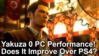 Yakuza 0 PC Port Tested! Performance, Settings + PS4 Graphics Comparison!
