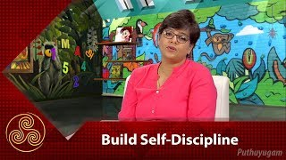 How to Teach Your Children Self-Discipline | Parenting Tips