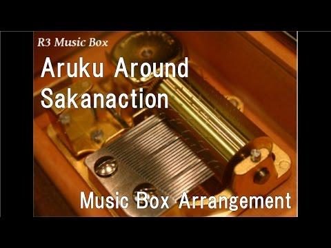 Aruku Around/Sakanaction [Music Box]