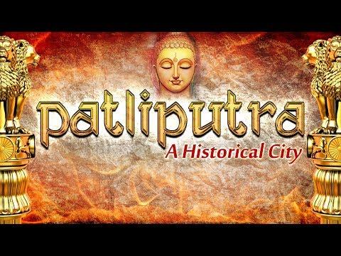 Patliputra ( a historical city ).wmv