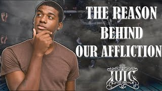 #IUIC: The Reason Behind Our Affliction