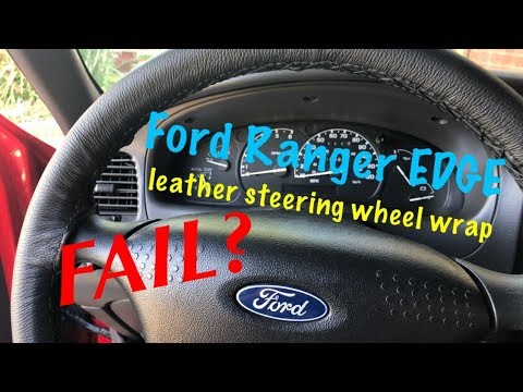 Project 2002 Ford Ranger Edge Part 18 Leather Steering Wheel Wrap