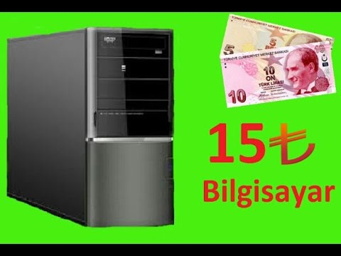 15 TL'ye Bilgisayar Toplama