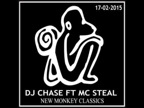 DJ CHASE & MC STEAL - NEW MONKEY CLASSICS 17-02-2015