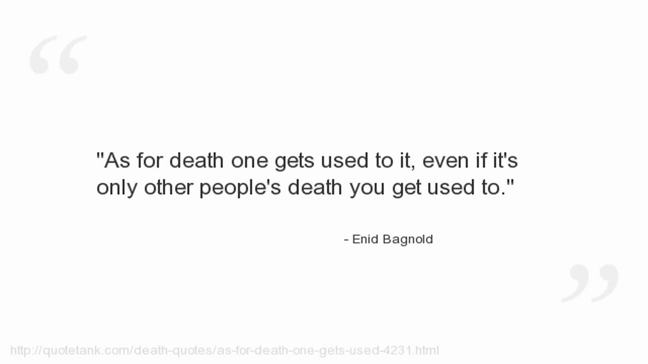 Enid Bagnold Quotes Youtube