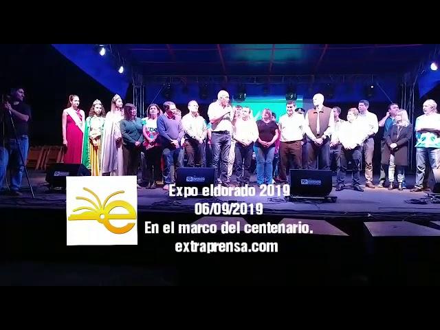 SE INAGURO LA EXPO DEL CENTENARIO ELDORADO 2019  7 septiembre, 2019