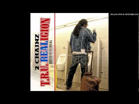 2 Chainz 'T.R.U. REALigion' - Got one