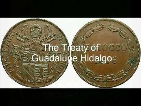 the treaty of guadalupe hidalgo essay A rare photograph from 1848 depicts the basilica of our lady of guadalupe and its surrounding environment in the town of guadalupe hidalgo as it appeared when the famous treaty between mexico and us was signed here on february 2, 1848.